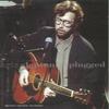 Eric Clapton《Unplugged》