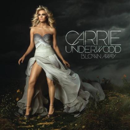 Carrie Underwood《Blown Away》