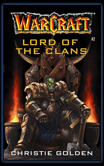 魔兽世界小说《氏族之王》 完整版