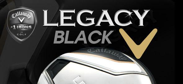 LEGACY BLACK球道木